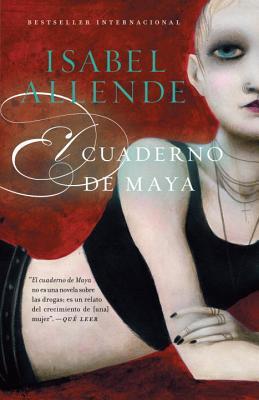 El cuaderno de Maya / Maya's Notebook By Allende, Isabel