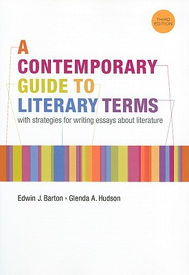 A Contemporary Guide to Literary Terms By Barton, Edwin
